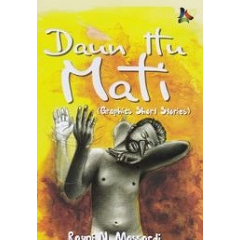 Daun Itu Mati (Graphics Short Stories) - Rayni N. Massardi