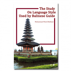 THE STUDY ON LANGUAGE STYLE USED BY BALINESE GUIDE