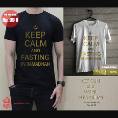 Keep Calm & Fasting in Ramadhan